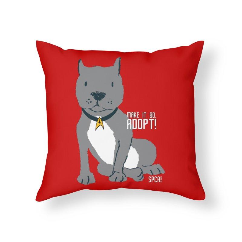 Make it so. Adopt! Home Throw Pillow by SPCA of Texas' Artist Shop