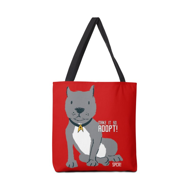 Make it so. Adopt! Accessories Tote Bag Bag by SPCA of Texas' Artist Shop