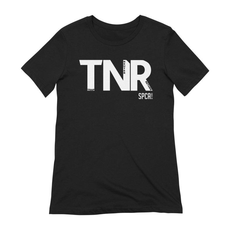 TNR - Trap Neuter Return Women's Extra Soft T-Shirt by SPCA of Texas' Artist Shop