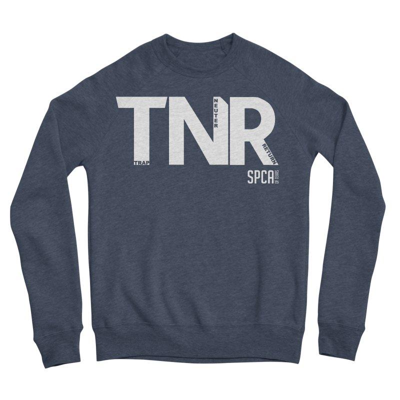 TNR - Trap Neuter Return Men's Sponge Fleece Sweatshirt by SPCA of Texas' Artist Shop