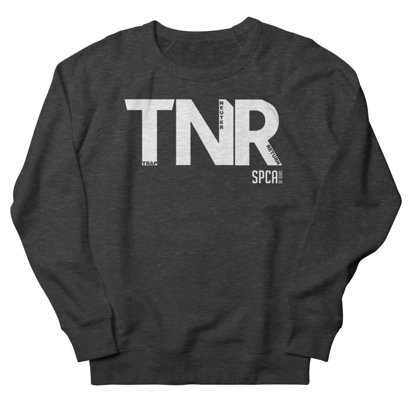 TNR - Trap Neuter Return Women's French Terry Sweatshirt by SPCA of Texas' Artist Shop