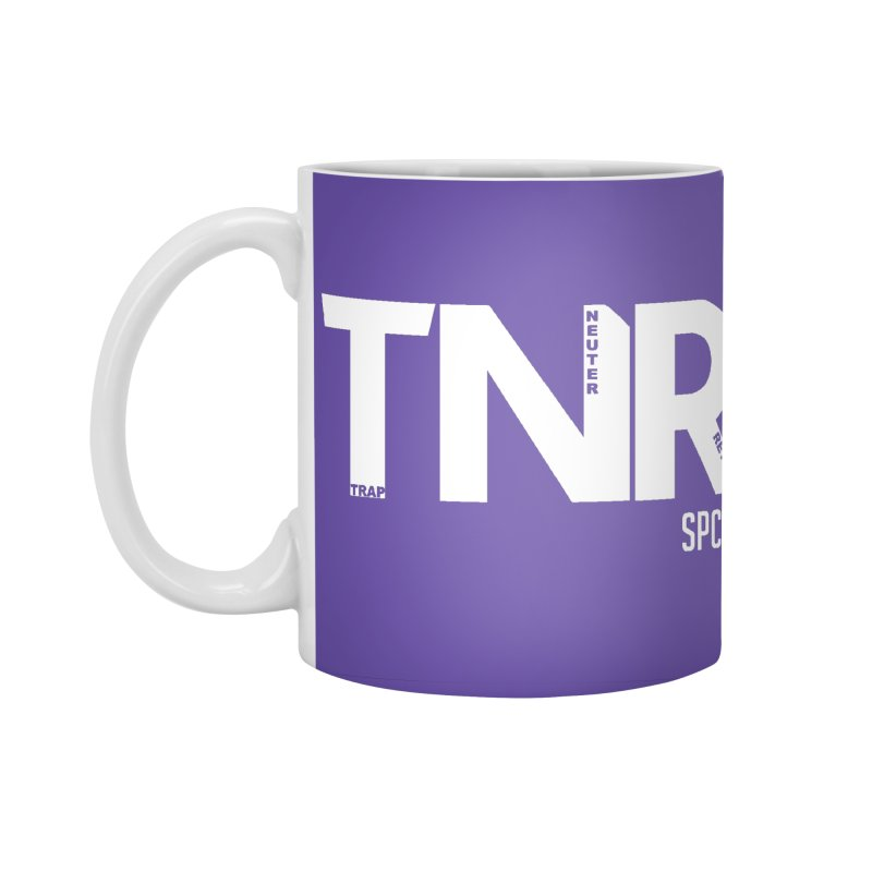 TNR - Trap Neuter Return Accessories Standard Mug by SPCA of Texas' Artist Shop