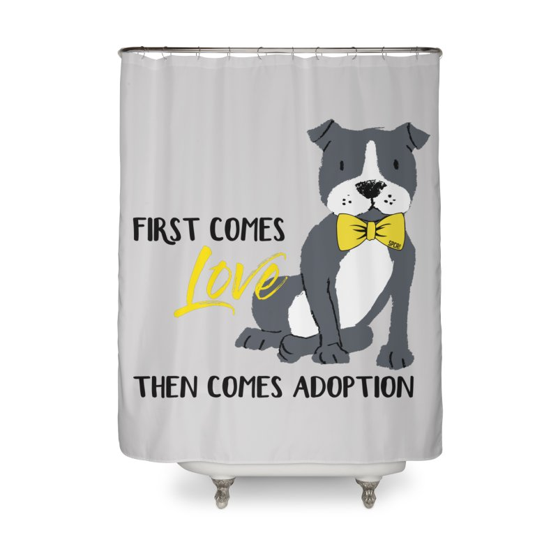 Pit Bull Love Home Shower Curtain by SPCA of Texas' Artist Shop