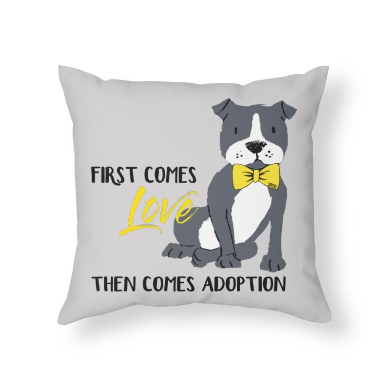 Pit Bull Love Home Throw Pillow by SPCA of Texas' Artist Shop