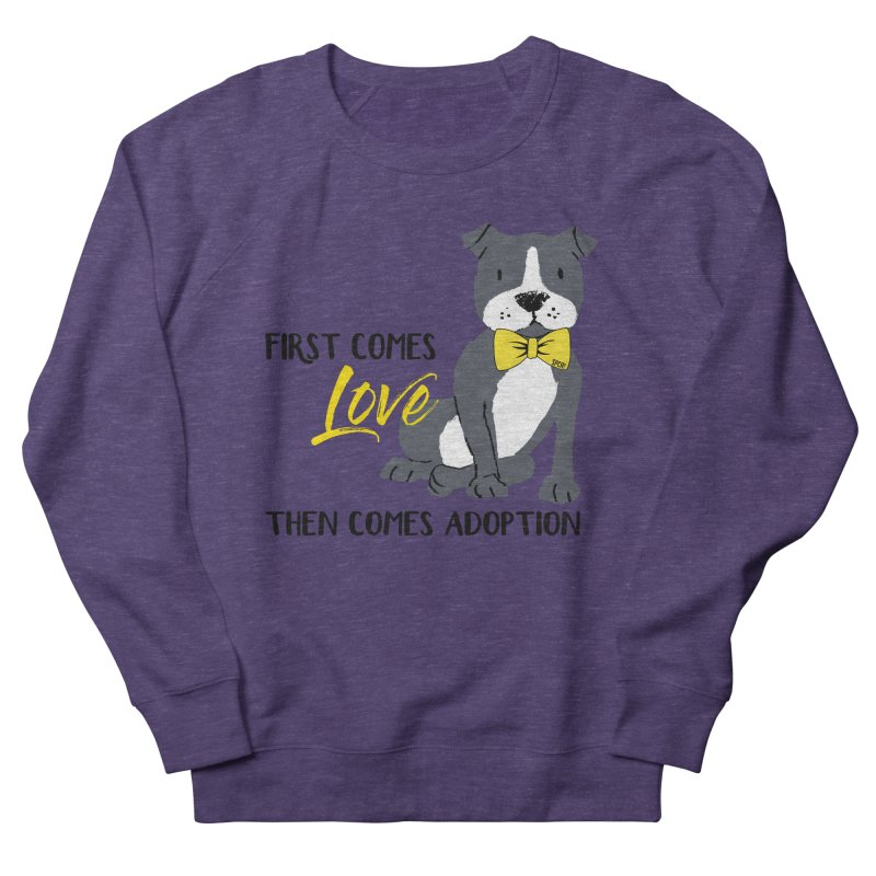 Pit Bull Love Women's French Terry Sweatshirt by SPCA of Texas' Artist Shop