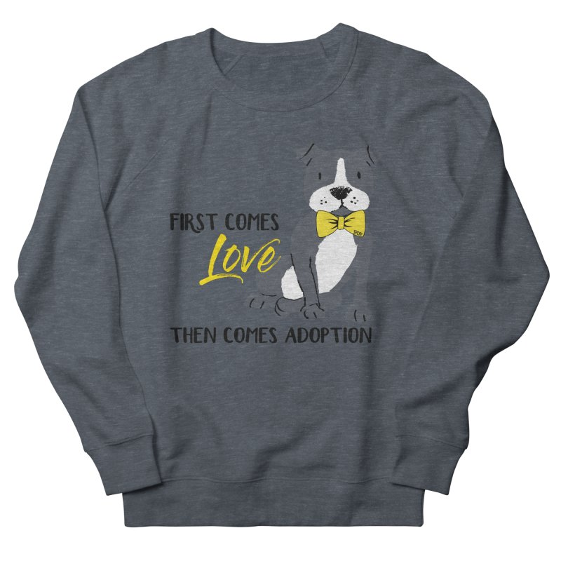 Pit Bull Love Men's French Terry Sweatshirt by SPCA of Texas' Artist Shop