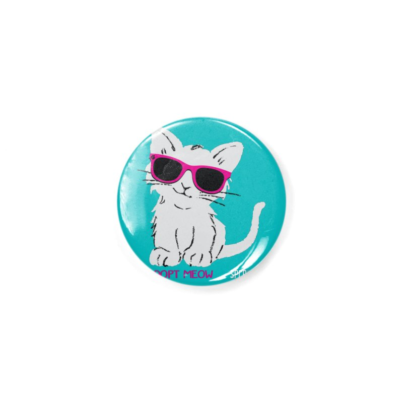 Adopt Meow Accessories Button by SPCA of Texas' Artist Shop