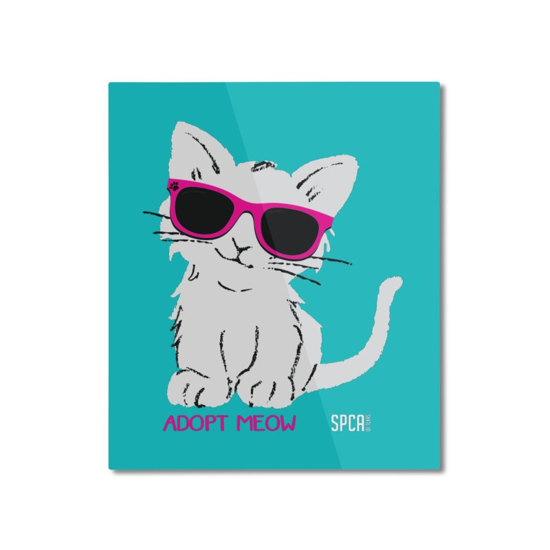 Adopt Meow Home Mounted Aluminum Print by SPCA of Texas' Artist Shop