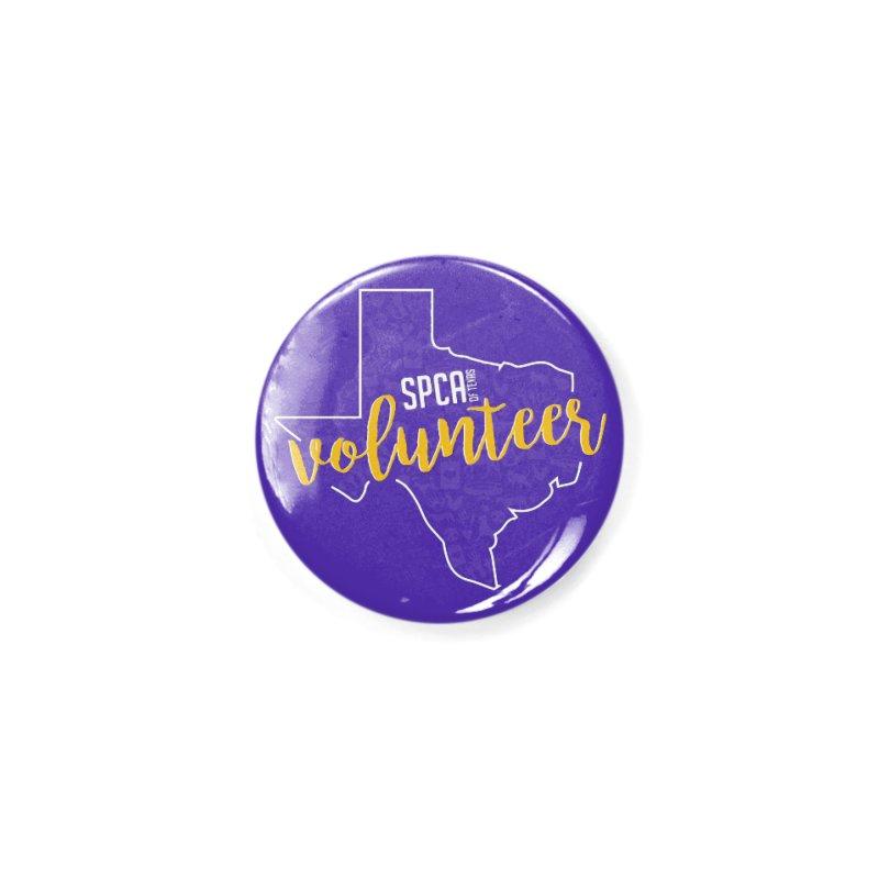 Volunteers Rock! Accessories Button by SPCA of Texas' Artist Shop