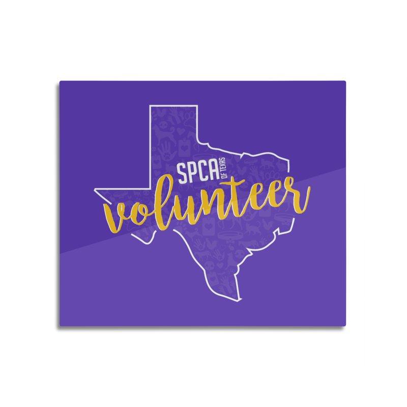 Volunteers Rock! Home Mounted Acrylic Print by SPCA of Texas' Artist Shop