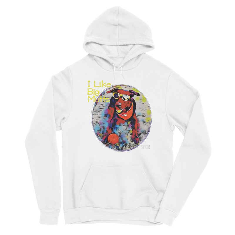 I like Big Mutts Men's Pullover Hoody by SPCA of Texas' Artist Shop
