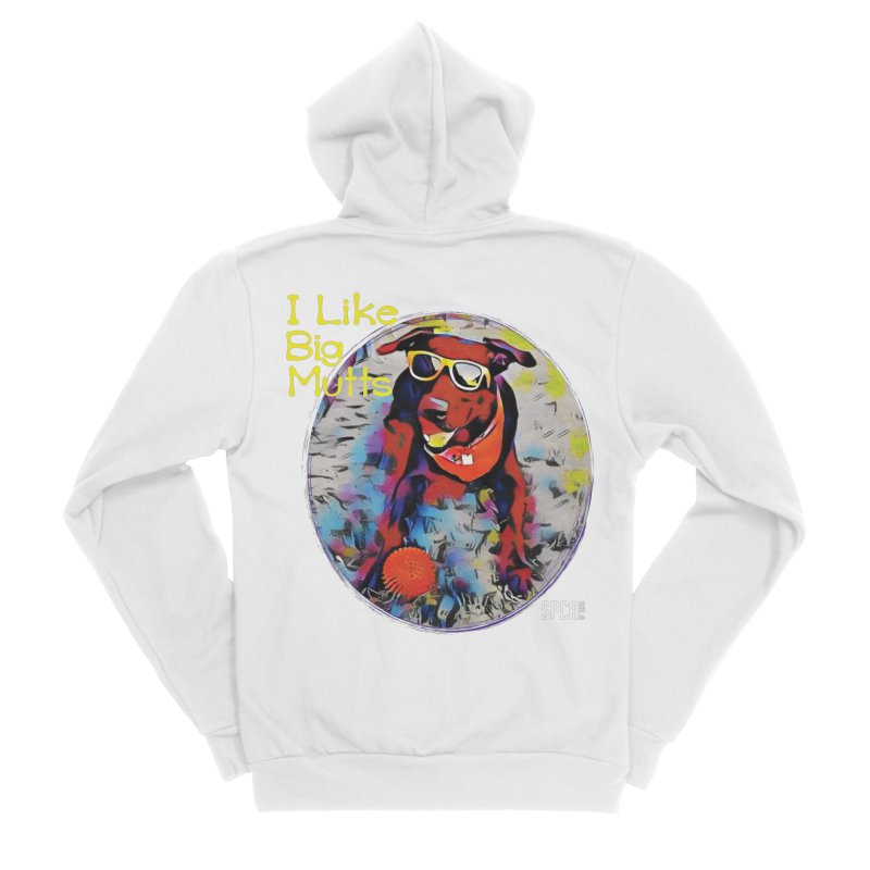 I like Big Mutts Men's Zip-Up Hoody by SPCA of Texas' Artist Shop