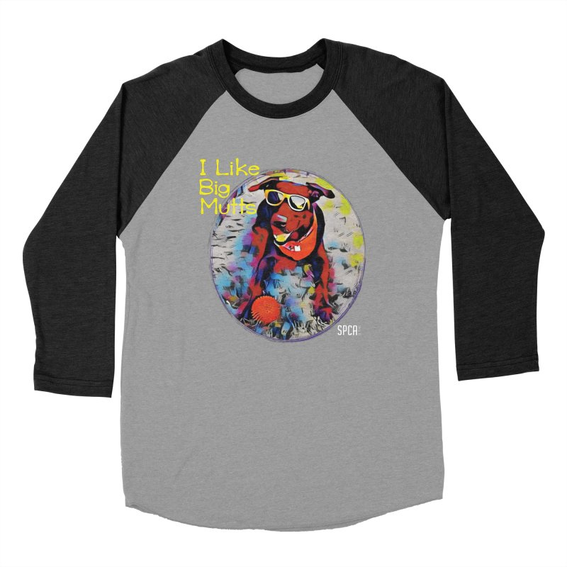 I like Big Mutts Men's Longsleeve T-Shirt by SPCA of Texas' Artist Shop