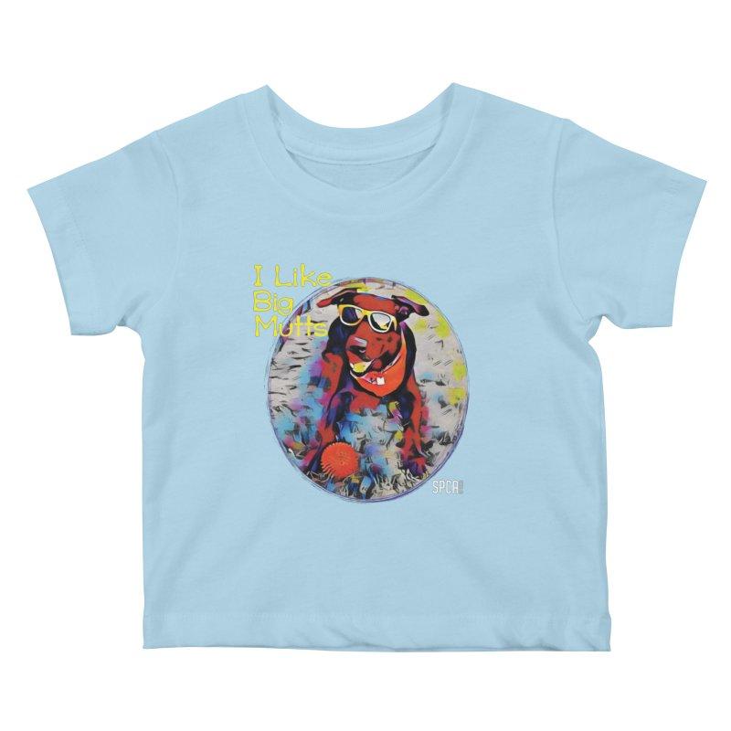 I like Big Mutts Kids Baby T-Shirt by SPCA of Texas' Artist Shop