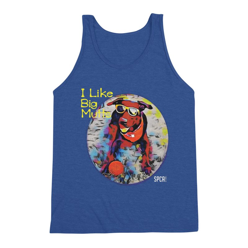 I like Big Mutts Men's Tank by SPCA of Texas' Artist Shop