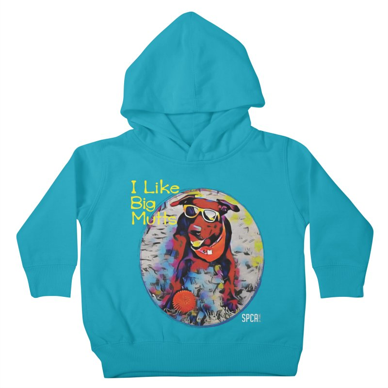 I like Big Mutts Kids Toddler Pullover Hoody by SPCA of Texas' Artist Shop