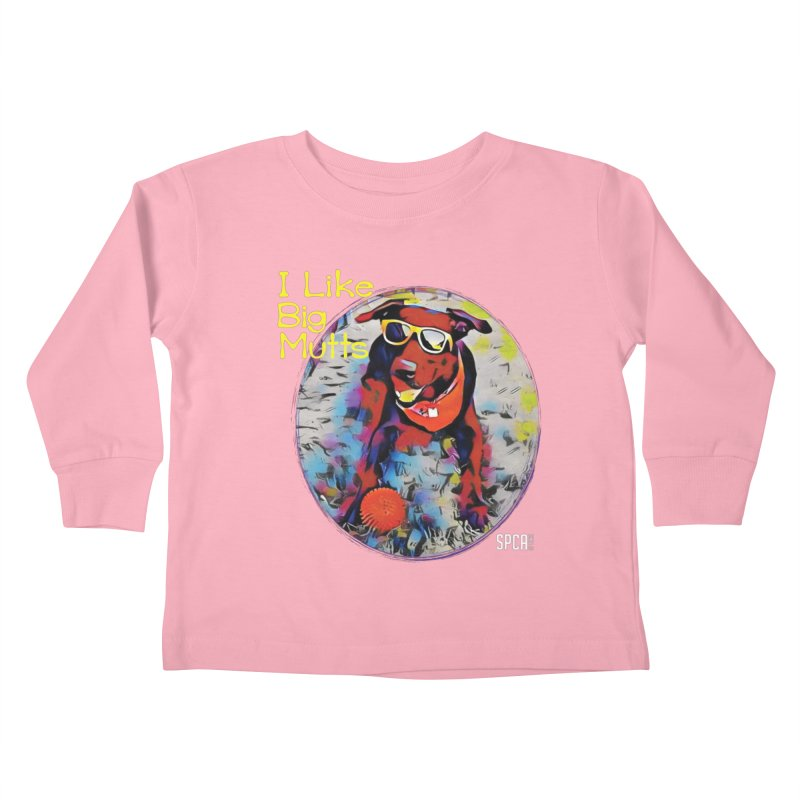 I like Big Mutts Kids Toddler Longsleeve T-Shirt by SPCA of Texas' Artist Shop