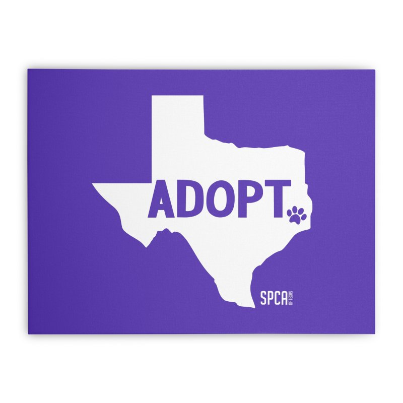 Texas Adopts! Home Stretched Canvas by SPCA of Texas' Artist Shop