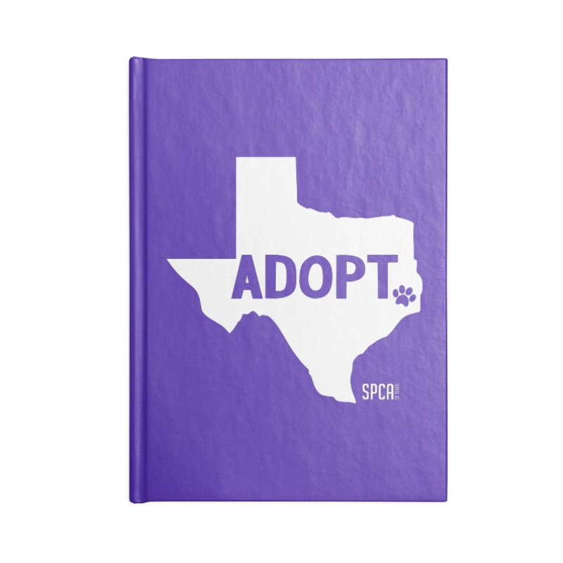 Texas Adopts! Accessories Lined Journal Notebook by SPCA of Texas' Artist Shop
