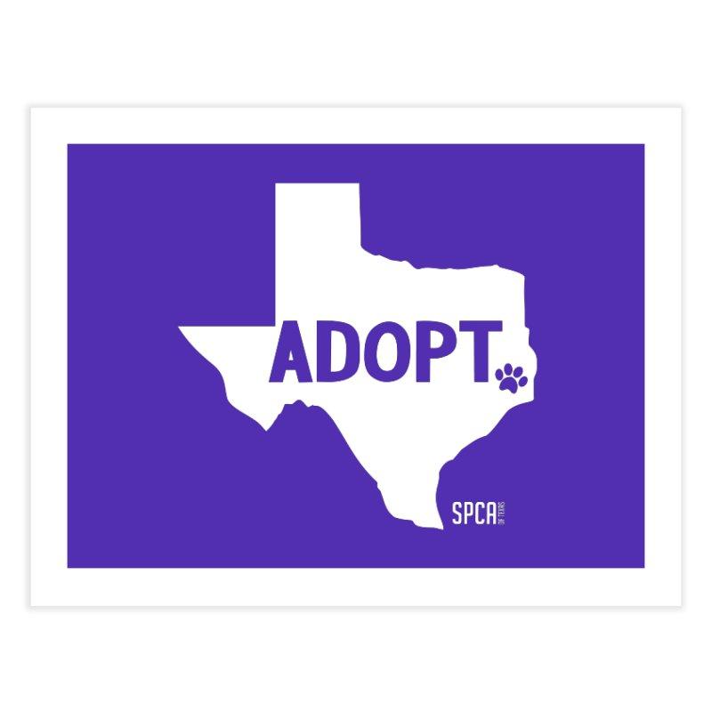 Texas Adopts! Home Fine Art Print by SPCA of Texas' Artist Shop