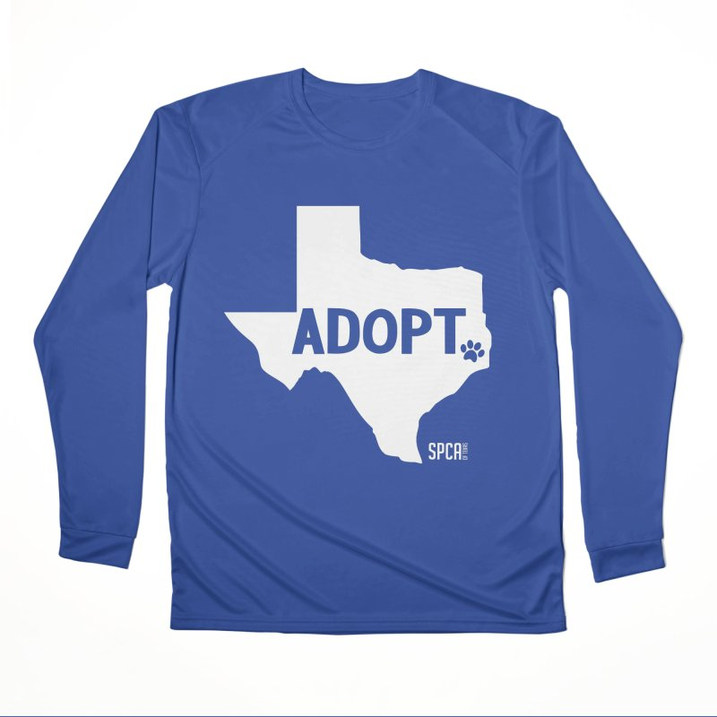 Texas Adopts! Women's Performance Unisex Longsleeve T-Shirt by SPCA of Texas' Artist Shop