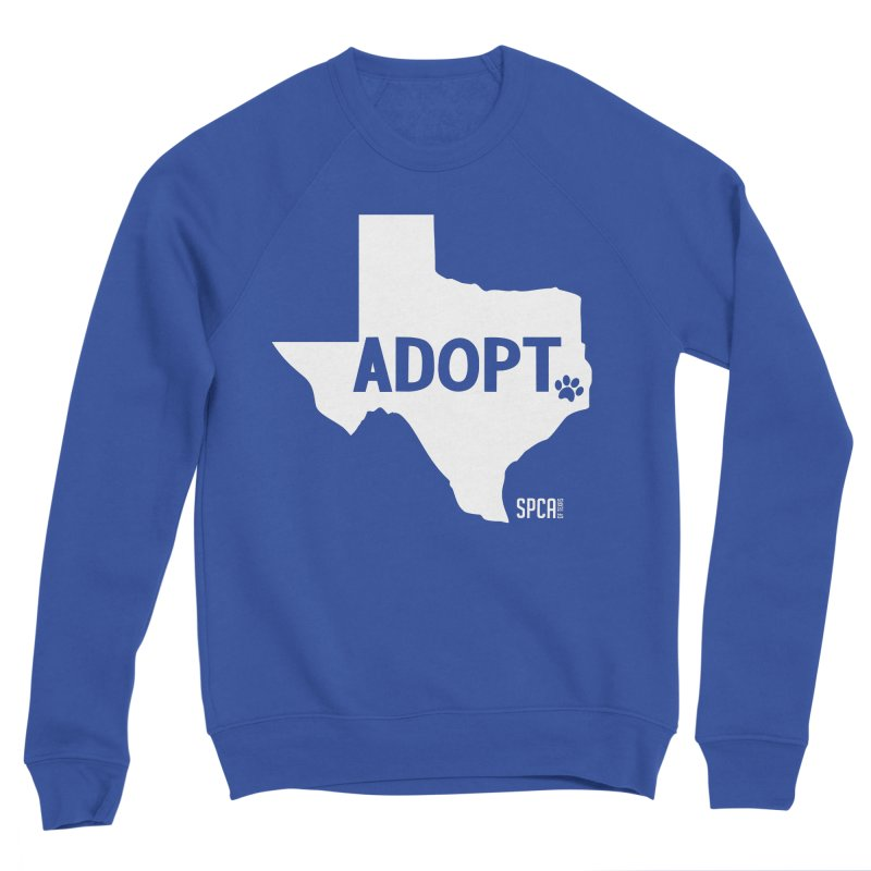 Texas Adopts! Women's Sweatshirt by SPCA of Texas' Artist Shop
