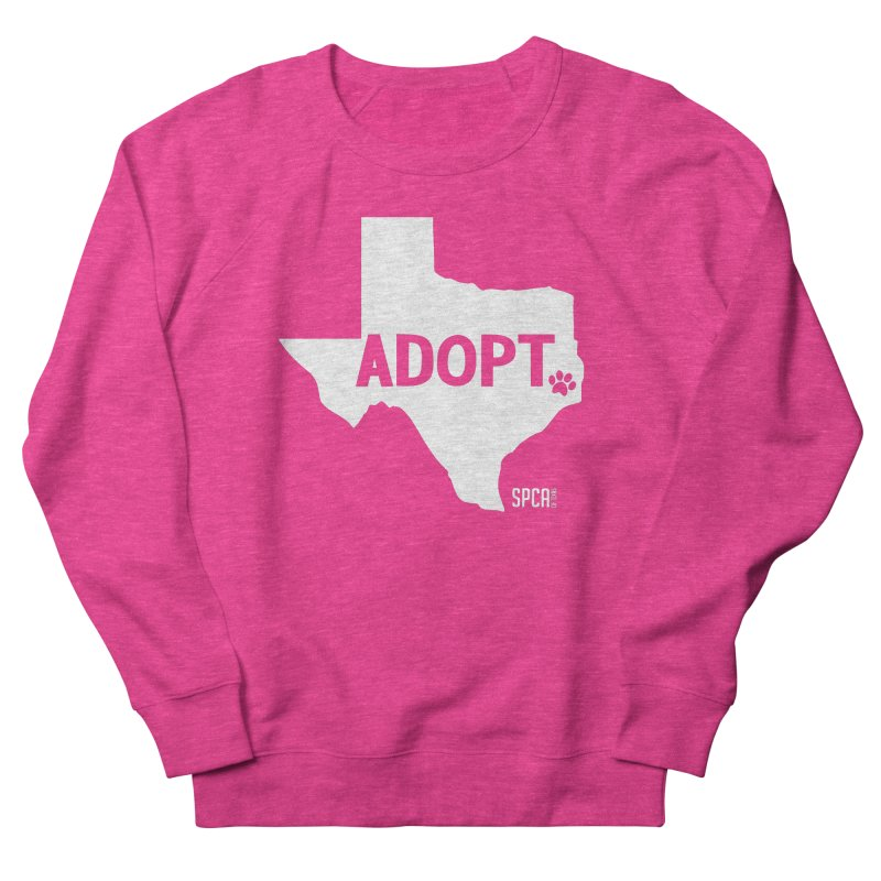 Texas Adopts! Women's French Terry Sweatshirt by SPCA of Texas' Artist Shop