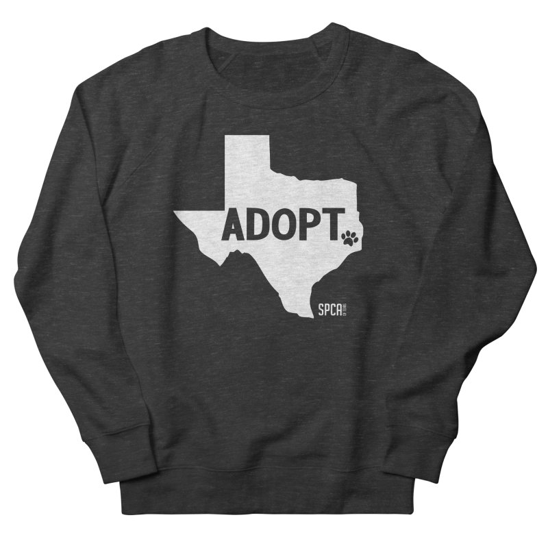Texas Adopts! Men's French Terry Sweatshirt by SPCA of Texas' Artist Shop