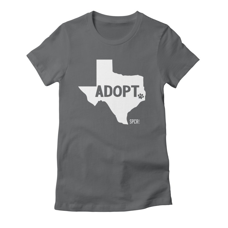 Texas Adopts! Women's Fitted T-Shirt by SPCA of Texas' Artist Shop