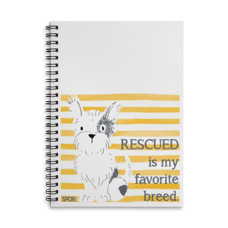 Rescued is my favorite breed. Accessories Lined Spiral Notebook by SPCA of Texas' Artist Shop