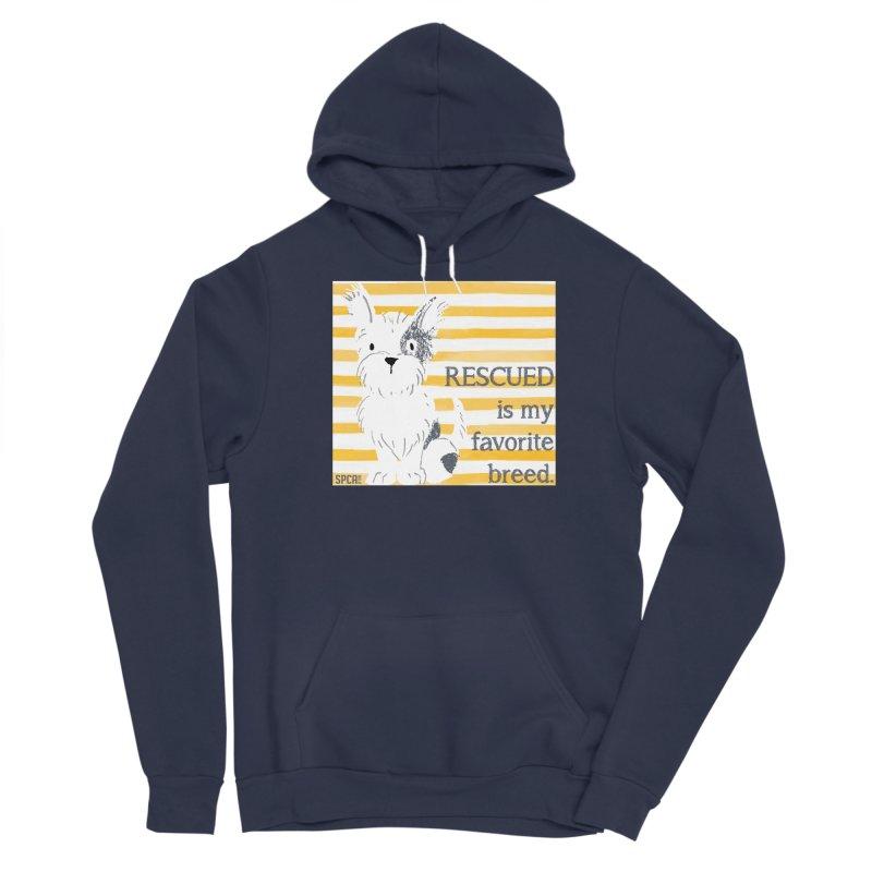 Rescued is my favorite breed. Women's Sponge Fleece Pullover Hoody by SPCA of Texas' Artist Shop