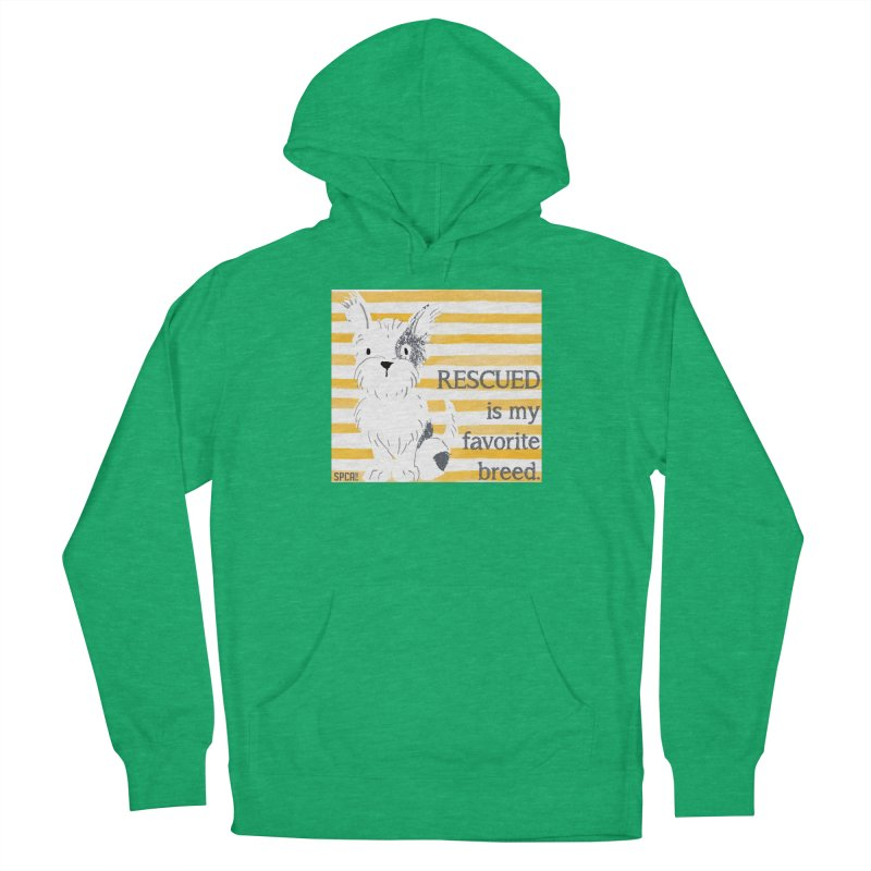 Rescued is my favorite breed. Women's French Terry Pullover Hoody by SPCA of Texas' Artist Shop