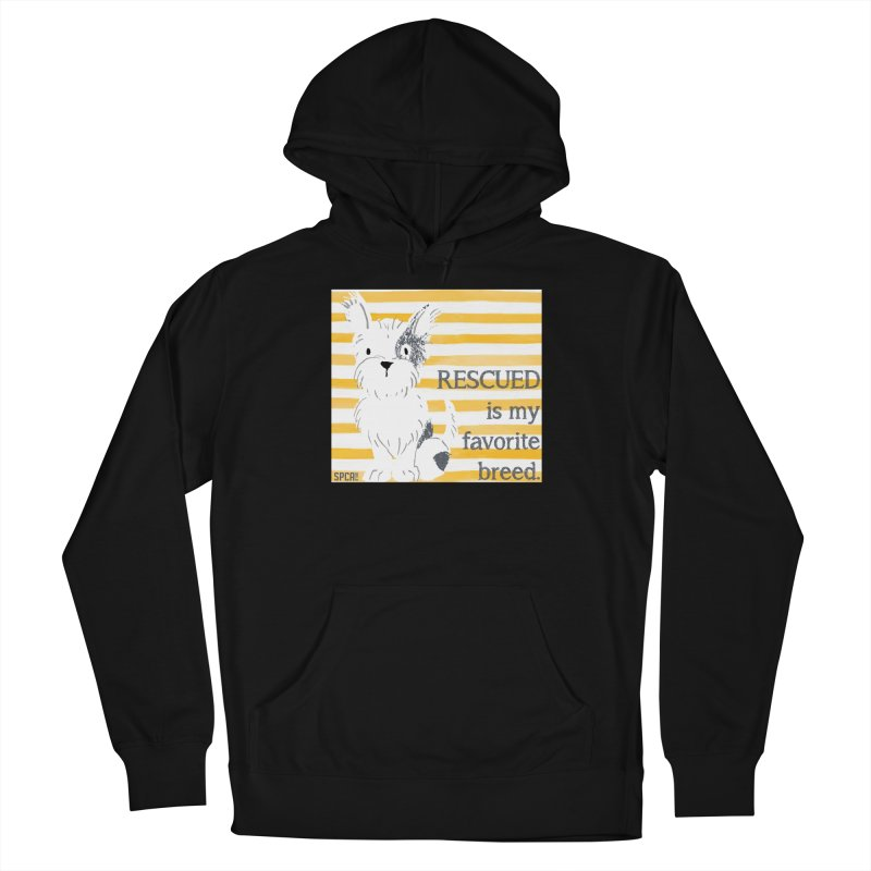 Rescued is my favorite breed. Men's French Terry Pullover Hoody by SPCA of Texas' Artist Shop