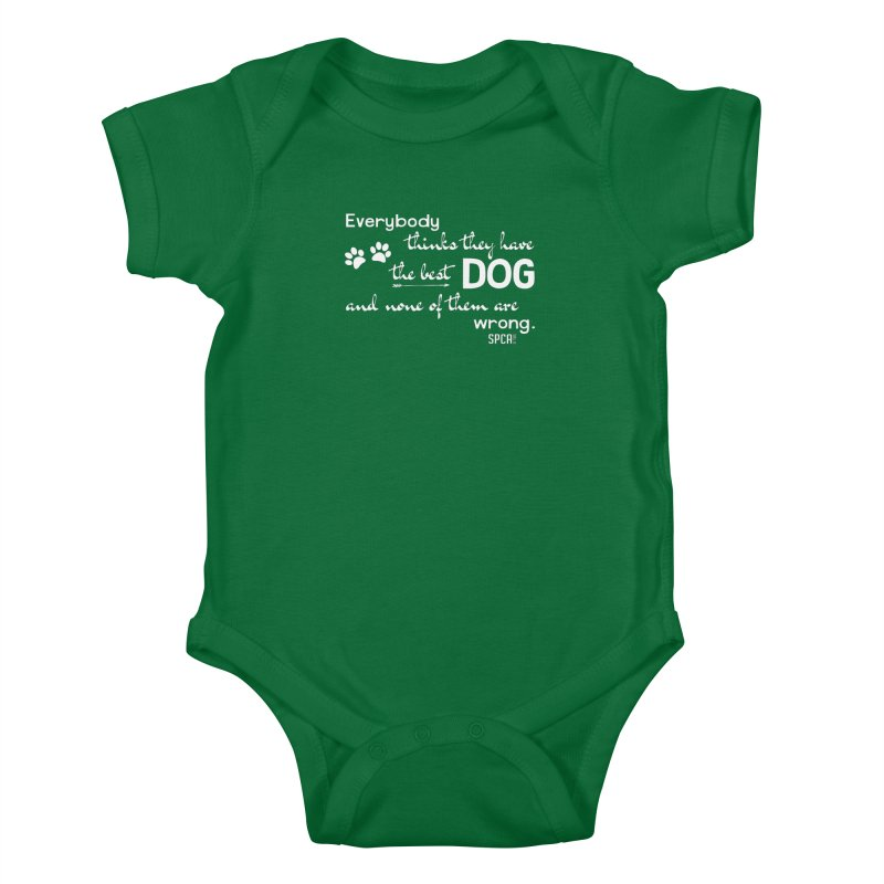 Everybody has the best dog... Kids Baby Bodysuit by SPCA of Texas' Artist Shop