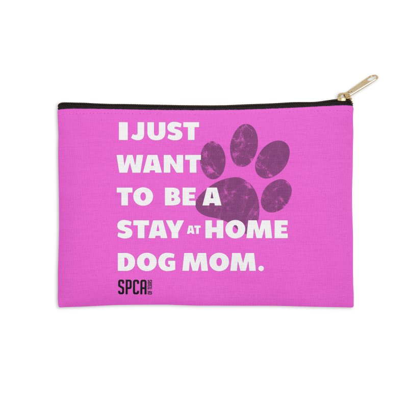 Dog Mom Accessories Zip Pouch by SPCA of Texas' Artist Shop