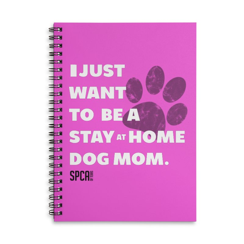Dog Mom Accessories Notebook by SPCA of Texas' Artist Shop