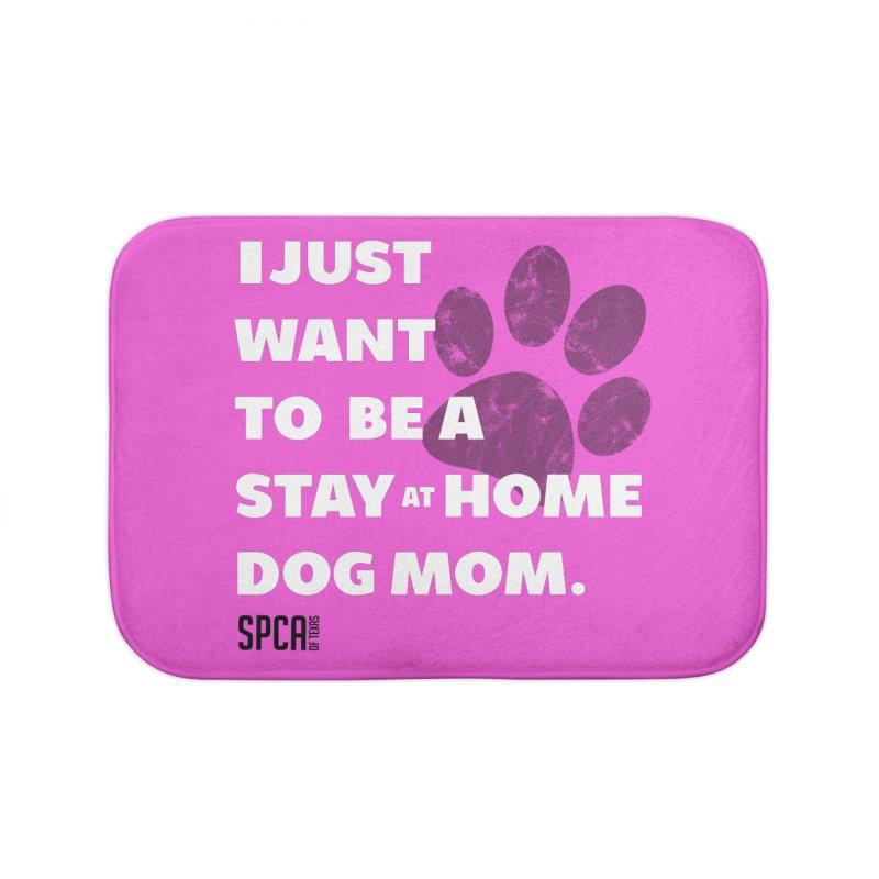 Dog Mom Home Bath Mat by SPCA of Texas' Artist Shop