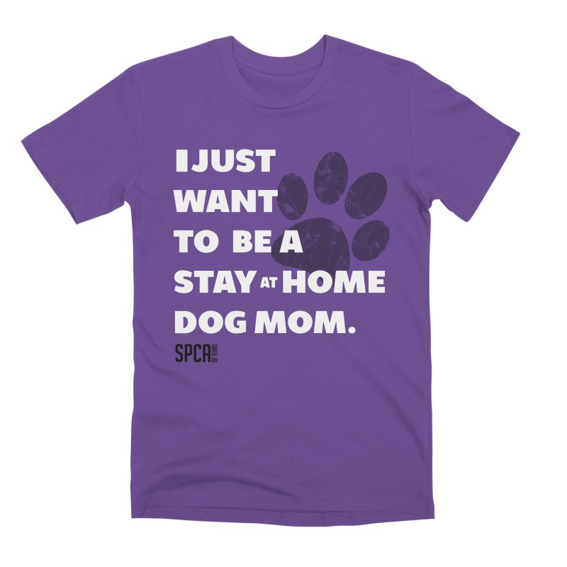 Dog Mom Men's Premium T-Shirt by SPCA of Texas' Artist Shop
