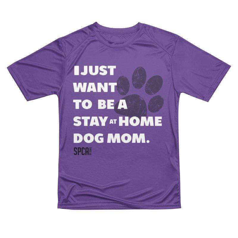 Dog Mom Men's Performance T-Shirt by SPCA of Texas' Artist Shop