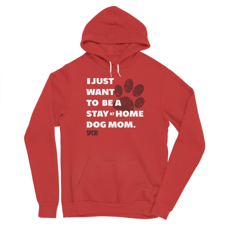 Dog Mom Men's Pullover Hoody by SPCA of Texas' Artist Shop