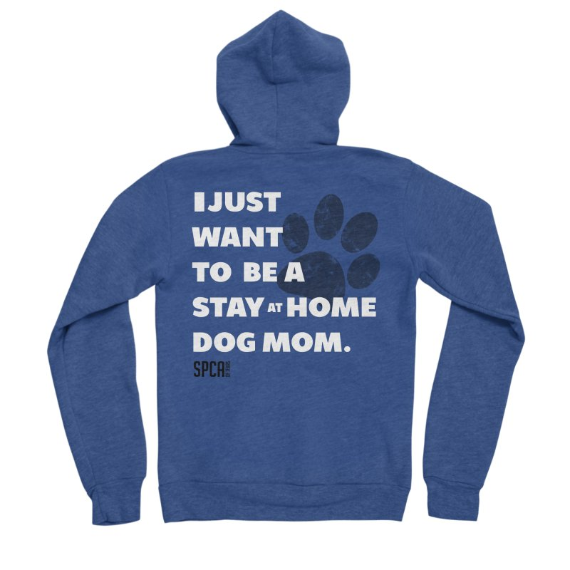 Dog Mom Men's Sponge Fleece Zip-Up Hoody by SPCA of Texas' Artist Shop