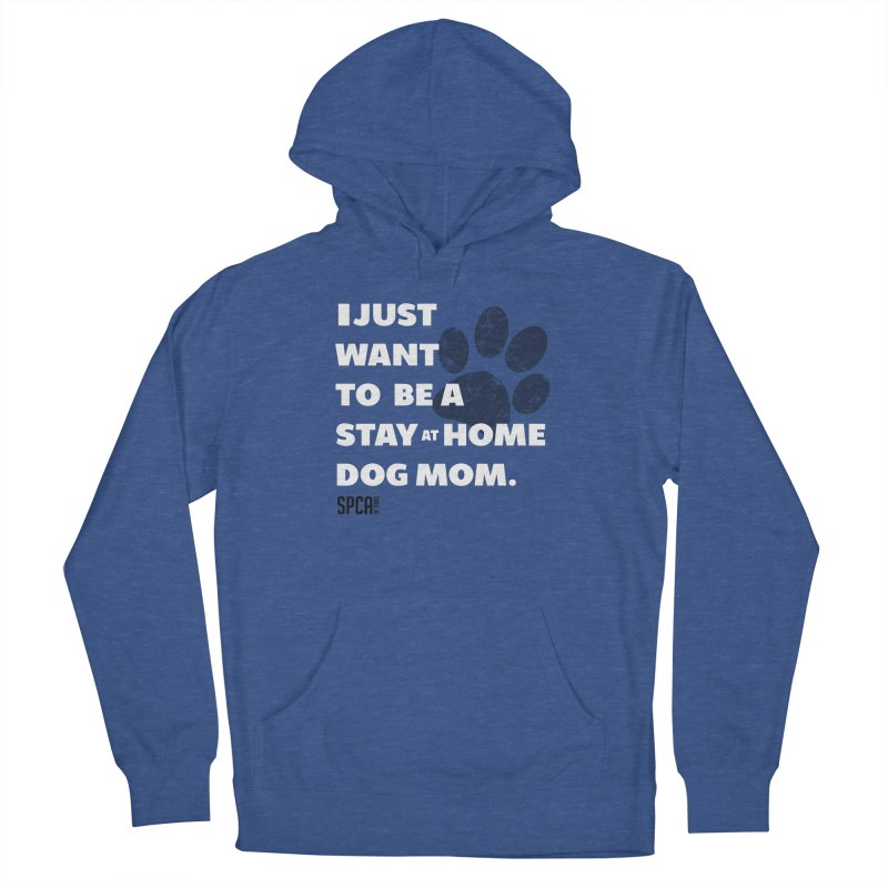 Dog Mom Men's French Terry Pullover Hoody by SPCA of Texas' Artist Shop