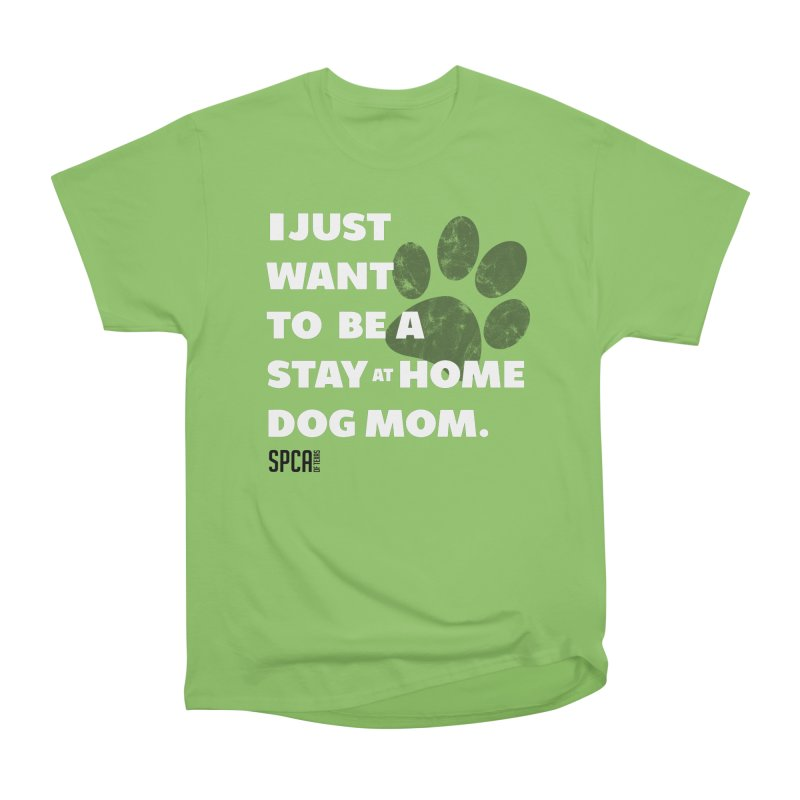 Dog Mom Women's Heavyweight Unisex T-Shirt by SPCA of Texas' Artist Shop
