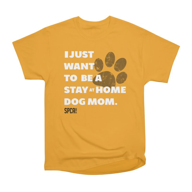 Dog Mom Men's Heavyweight T-Shirt by SPCA of Texas' Artist Shop