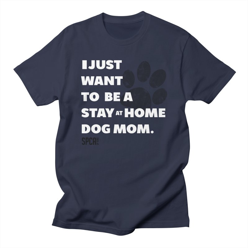 Dog Mom Men's Regular T-Shirt by SPCA of Texas' Artist Shop