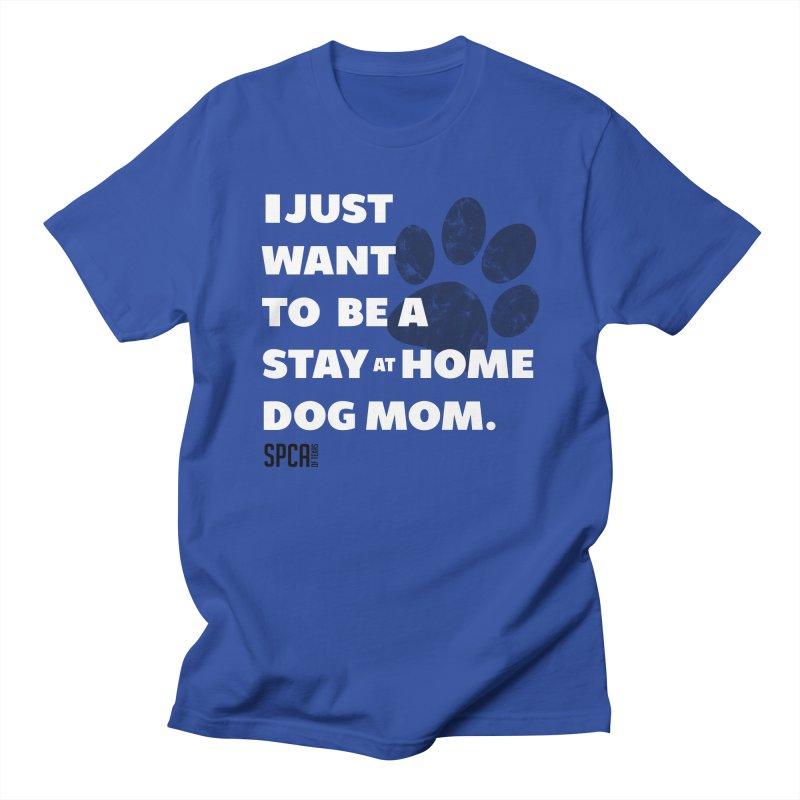 Dog Mom Women's Regular Unisex T-Shirt by SPCA of Texas' Artist Shop