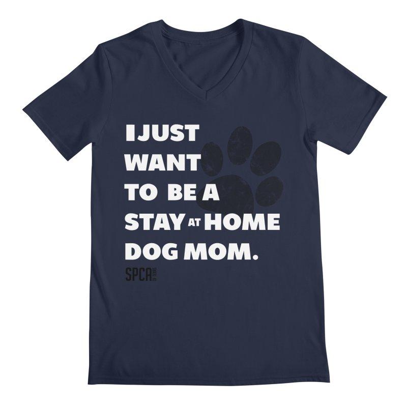 Dog Mom Men's Regular V-Neck by SPCA of Texas' Artist Shop