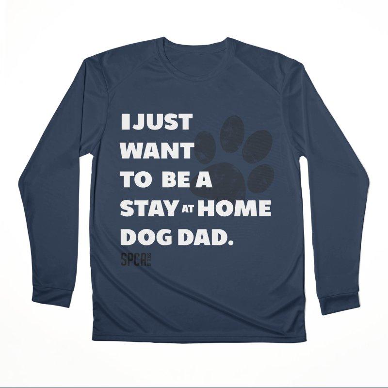 Dog Dad Men's Performance Longsleeve T-Shirt by SPCA of Texas' Artist Shop