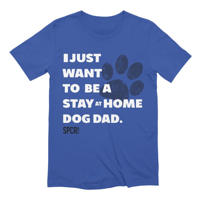 Dog Dad Men's Extra Soft T-Shirt by SPCA of Texas' Artist Shop