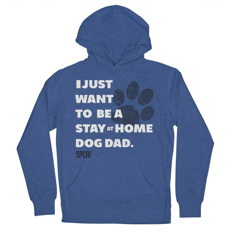 Dog Dad Men's French Terry Pullover Hoody by SPCA of Texas' Artist Shop